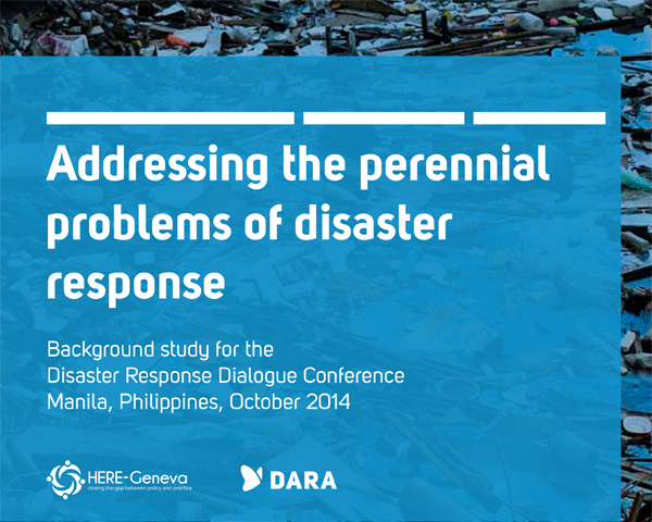 Report: Addressing the perennial problems of disaster response